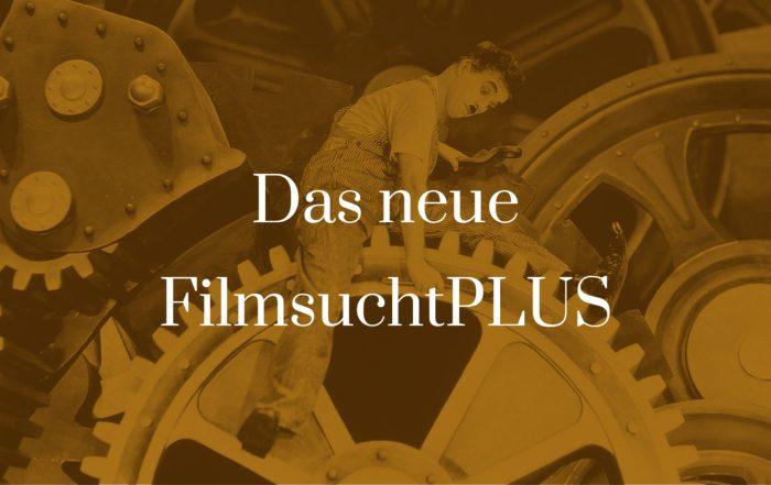 Titelbild für Das neue FilmsuchtPLUS