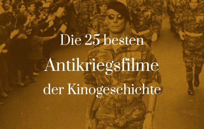 Titelbild zu Die 25 besten Antikriegsfilme der Kinogeschichte