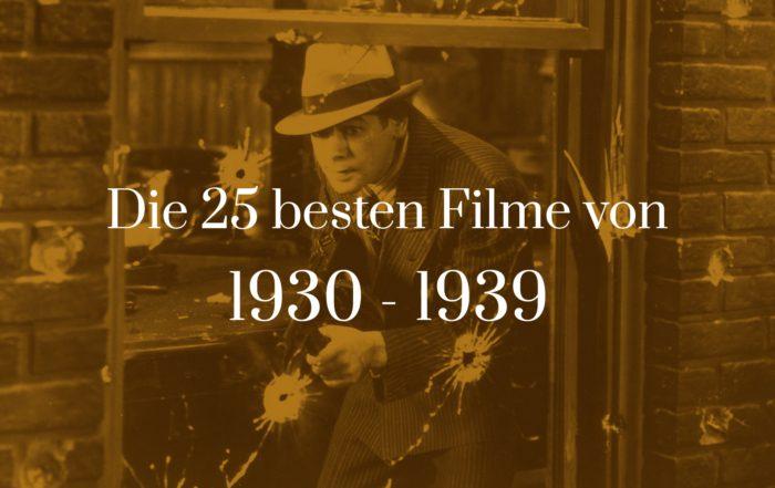 Titelbild zu Die 25 besten Filme von 1930 - 1939