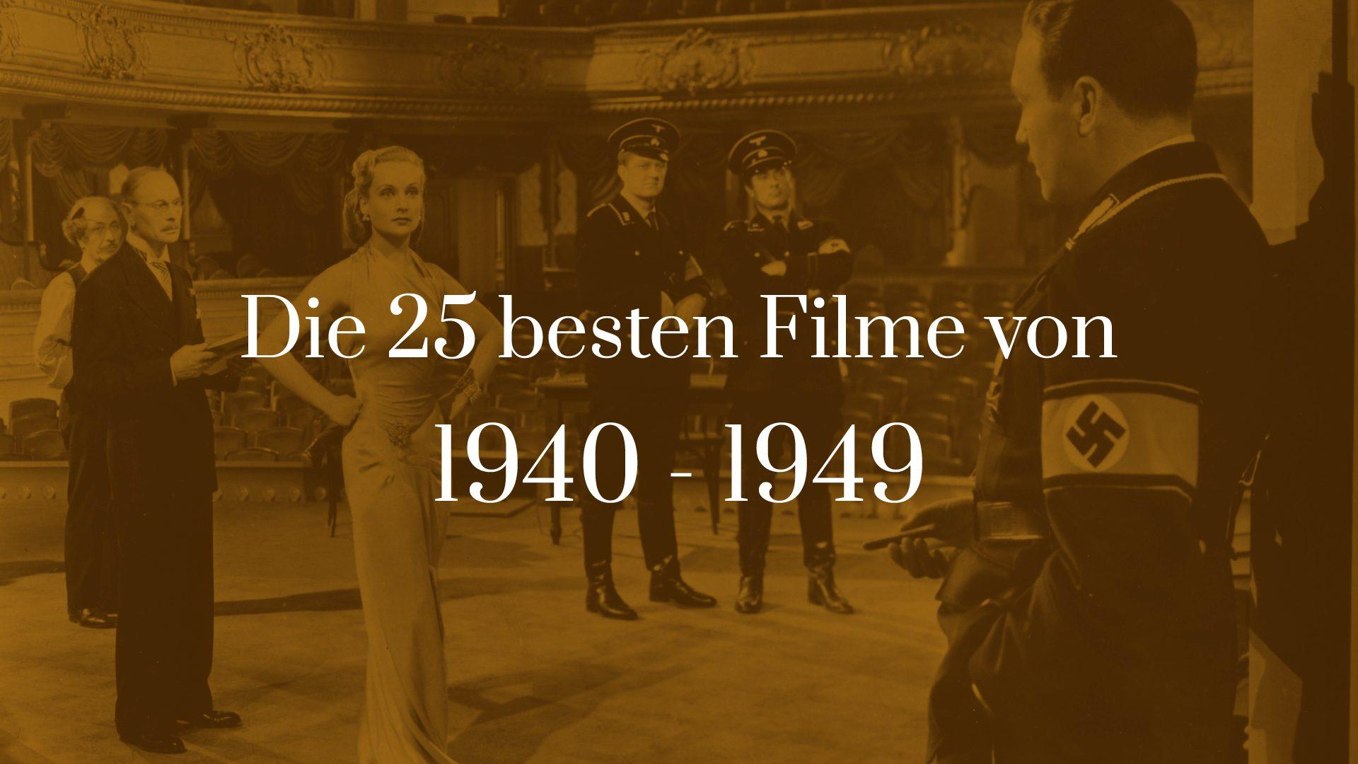 Titelbild für Die 25 besten Filme von 1940 bis 1949