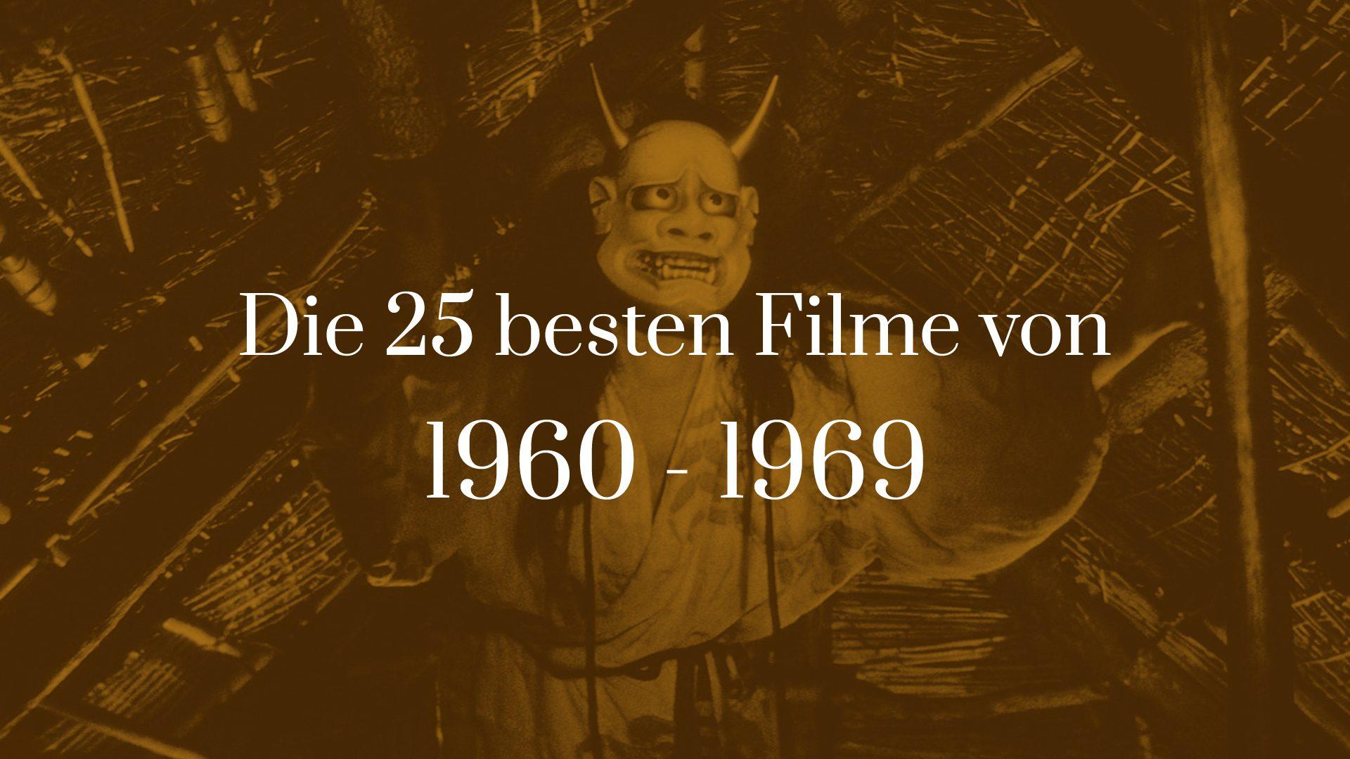 Titelbild für Die 25 besten Filme von 1960 bis 1969