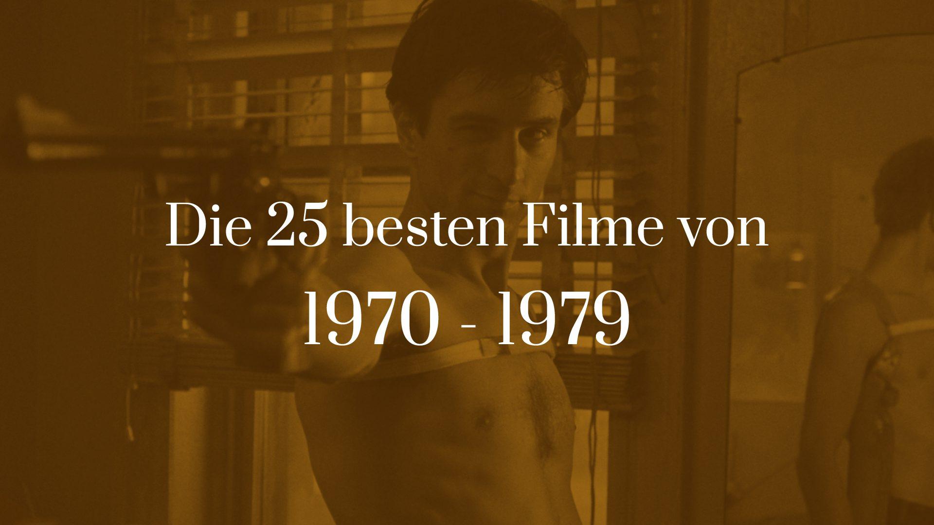 Titelbild für Die 25 besten Filme von 1970 bis 1979