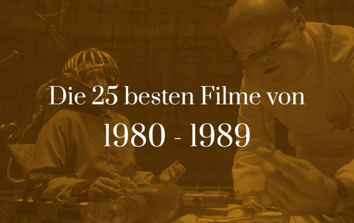 Titelbild zu Die 25 besten Filme von 1980 - 1989