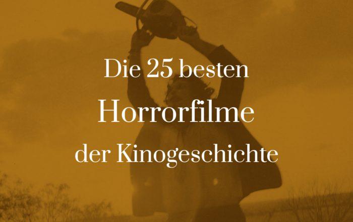 Symbolbild zu den 25 besten Horrorfilmen der Kinogeschichte