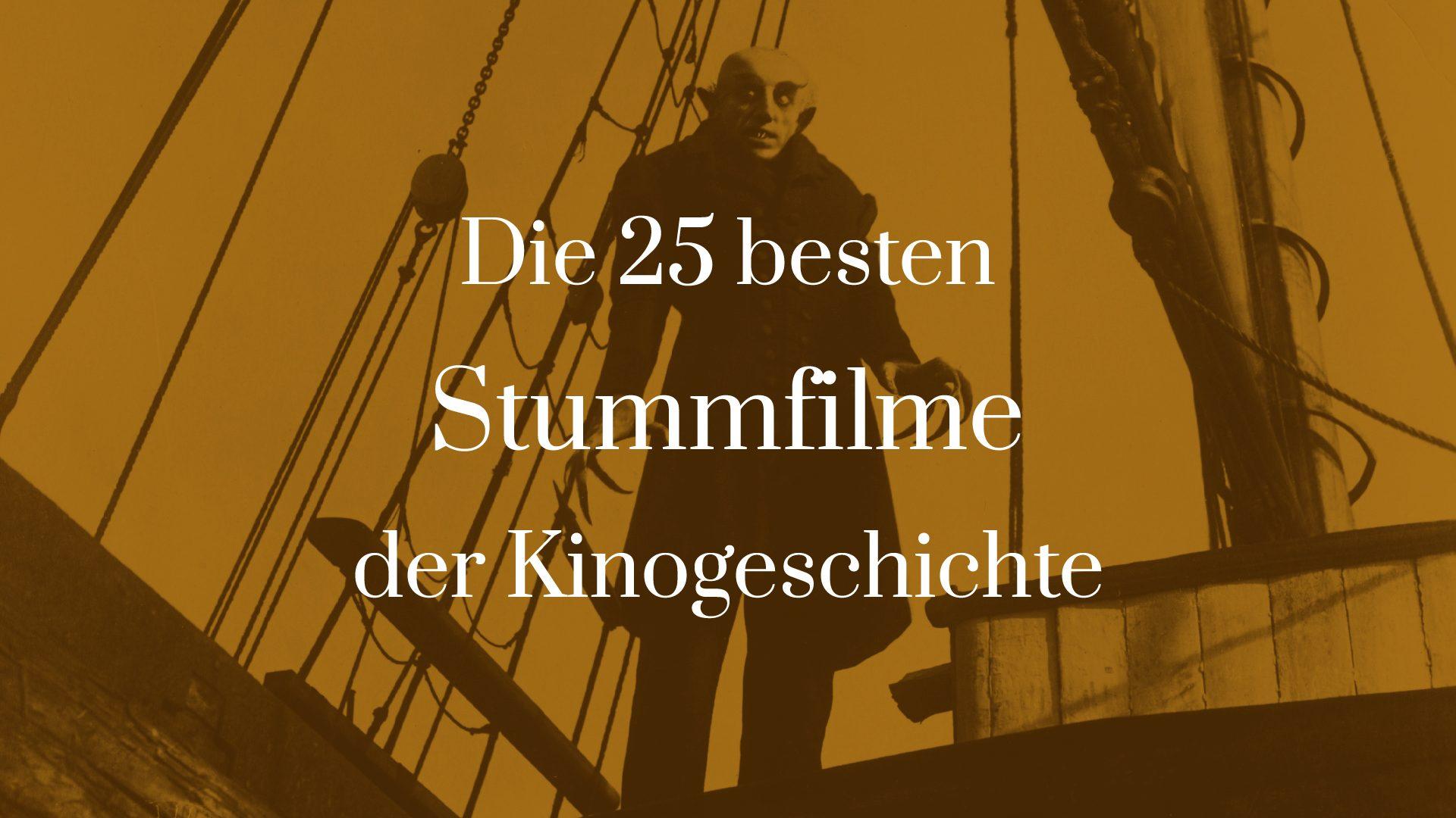 Titelbild für Die 25 besten Stummfilme der Kinogeschichte