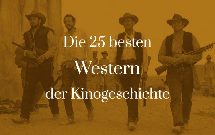 Titelbild für Die 25 besten Western der Kinogeschichte