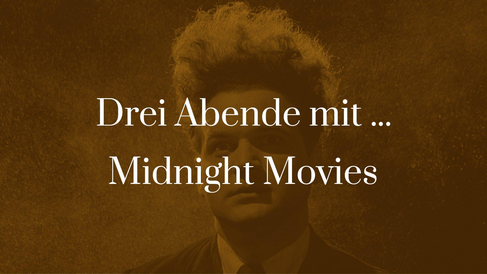 Symbolbild zu Drei Abende mit ... Midnight Movies