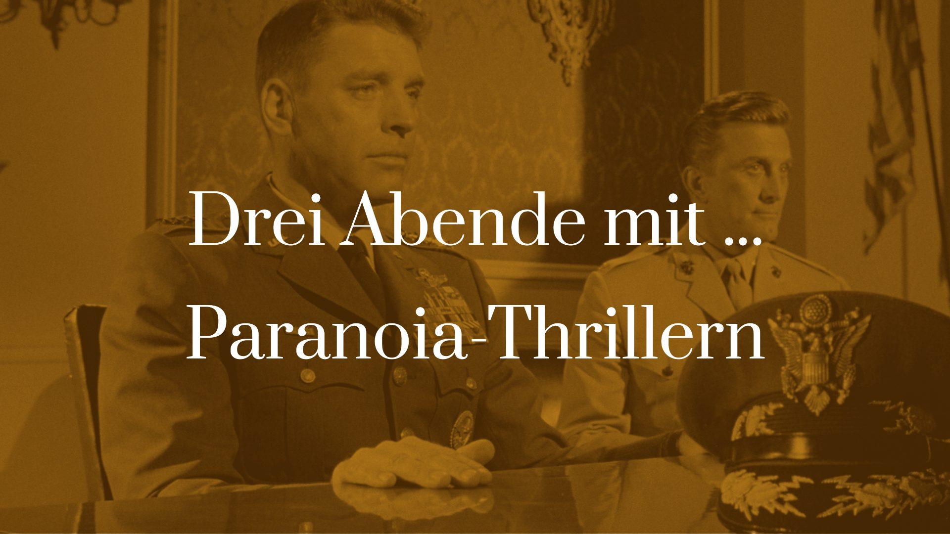 Titelbild für Drei Abende mit Paranoia-Thrillern