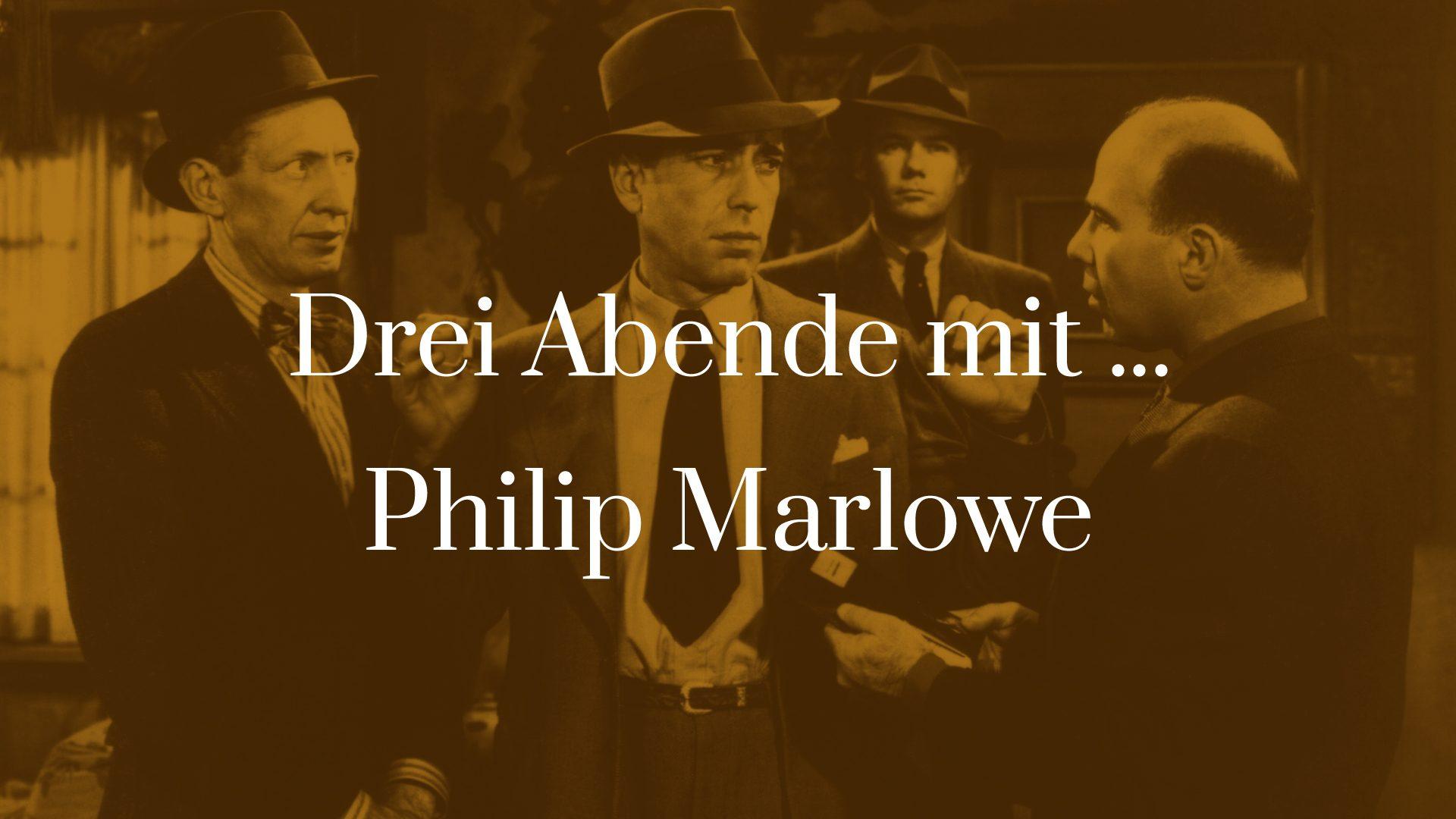 Symbolbild zu Drei Abende mit ... Philip Marlowe