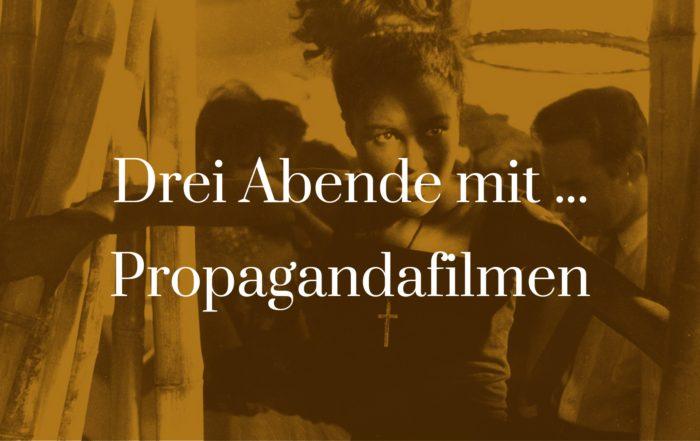 Titelbild für Drei Abende mit Propagandafilmen
