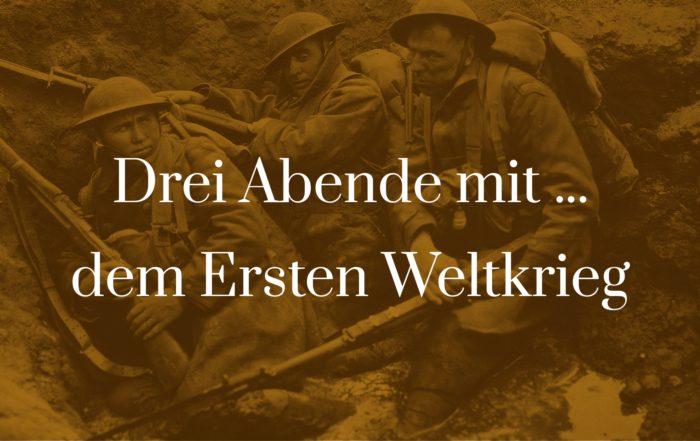 Symbolbild zu Drei Abende mit dem Ersten Weltkrieg