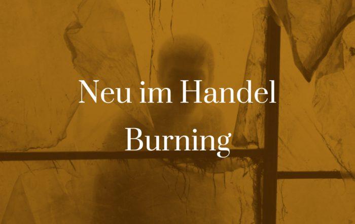 Symbolbild für den Artikel Neu im Handel - Burning
