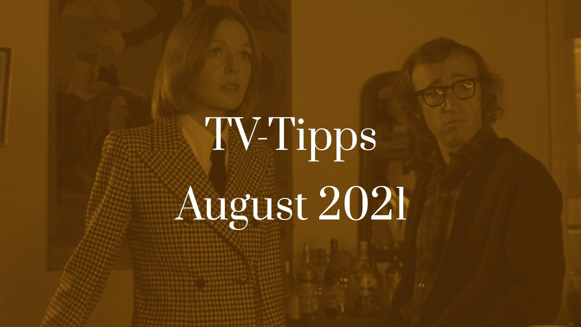 Titelbild zu TV-Tipps für August 2021