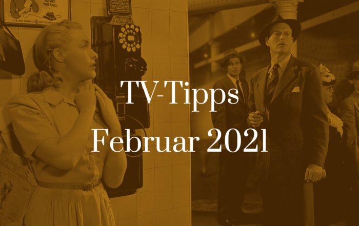 Titelbild zu TV-Tipps für Februar 2021