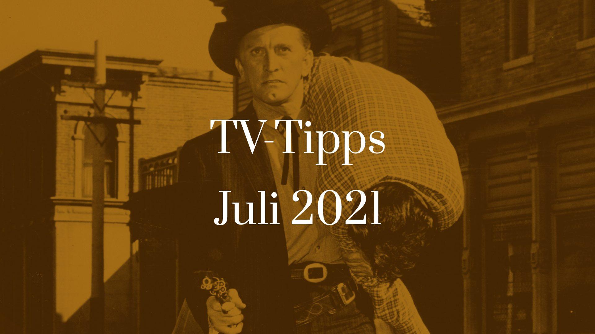 Titelbild zu TV-Tipps für Juli 2021