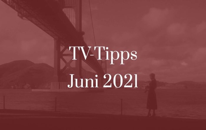 Titelbild für TV-Tipps für Juni 2021
