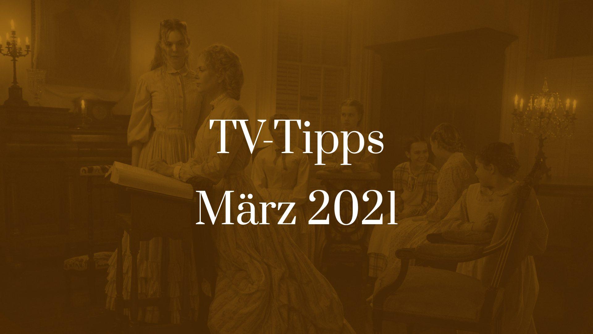 Titelbild für TV-Tipps für März 2021