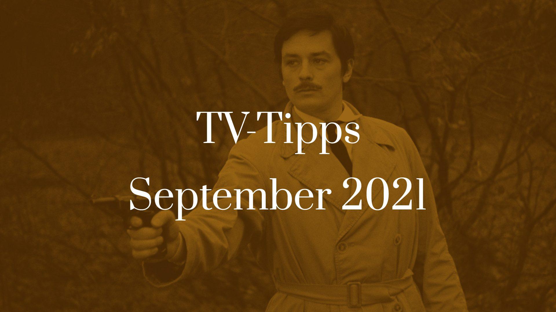Titelbild zu TV-Tipps für September 2021