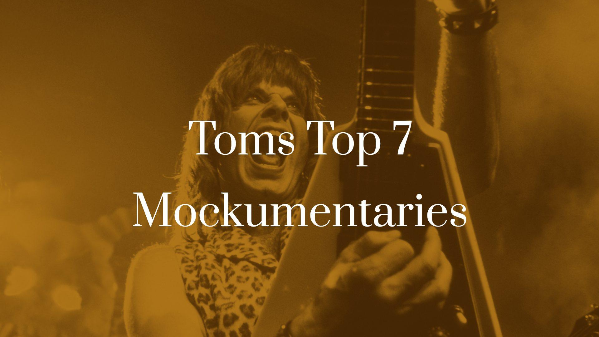 Titelbild für TOMS TOP 7 Mockumentaries